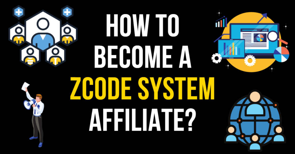 Banner for How To Become A ZCode Affiliate?