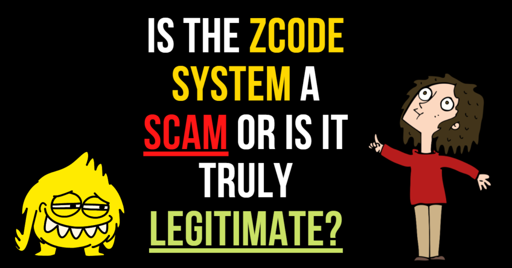 Is ZCode A Scam Or Is It Truly Legitimate?